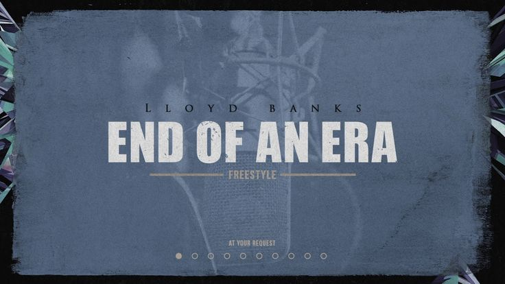 Lloyd Banks – End Of An Era (Freestyle)