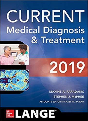 Current Medical Diagnosis And Treatment 2019 58th Edition Free
