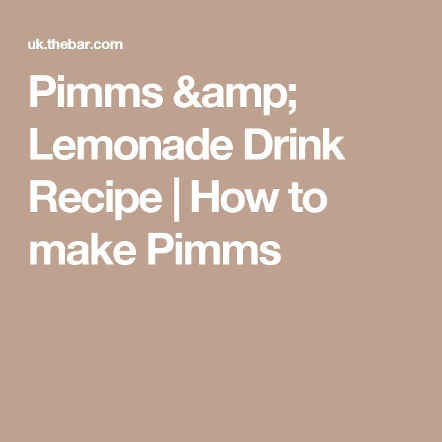 Pimms & Lemonade Drink Recipe | How to make Pimms