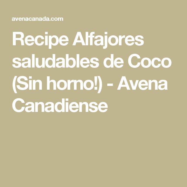 Recipe Alfajores saludables de Coco (Sin horno!) - Avena Canadiense
