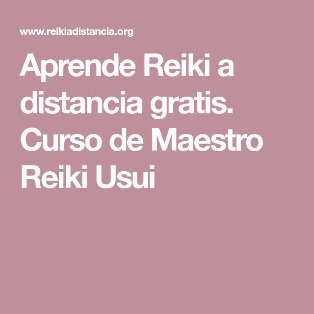 Aprende Reiki a distancia gratis. Curso de Maestro Reiki Usui