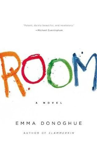 Room by Emma Donoghue.