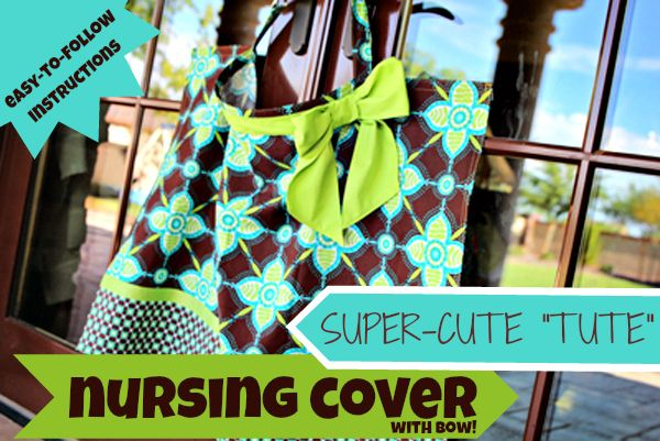 Nursing Cover with Bow Pattern and Tutorial #milkingit