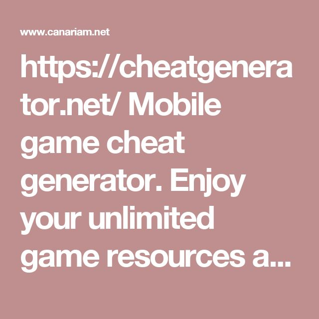 https://cheatgenerator.net/ Mobile game cheat generator. Enjoy your unlimited game resources absolutely free.