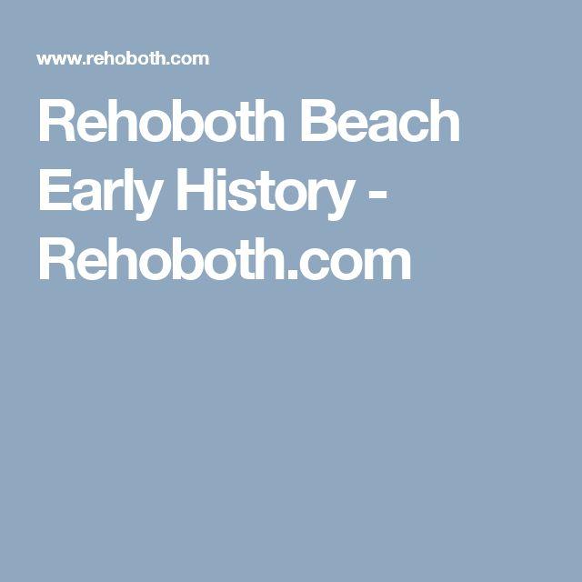Rehoboth Beach Early History - Rehoboth.com