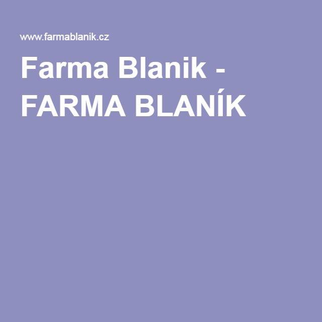 Farma Blanik - FARMA BLANÍK