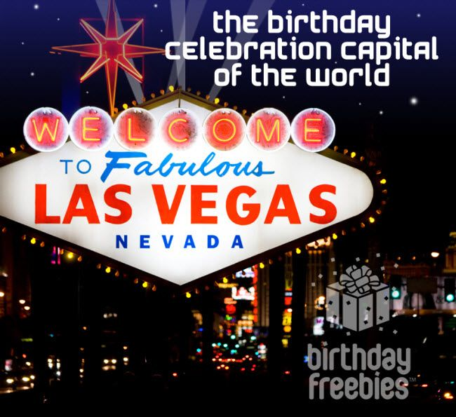 freebies on your birthday las vegas
