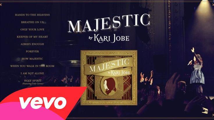 Kari Jobe - Majestic Album Sampler (Live) (+playlist)