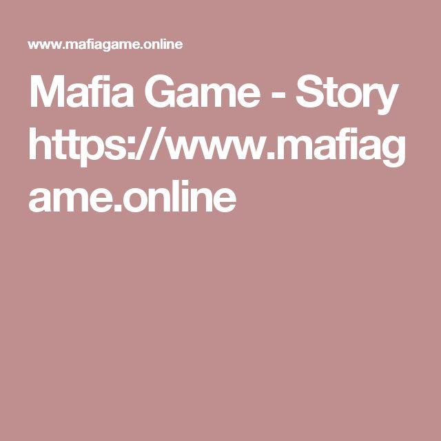 Mafia Game - Story  https://www.mafiagame.online