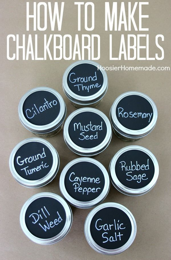 How To Make Chalkboard Labels Jars Jar Labels And Mason