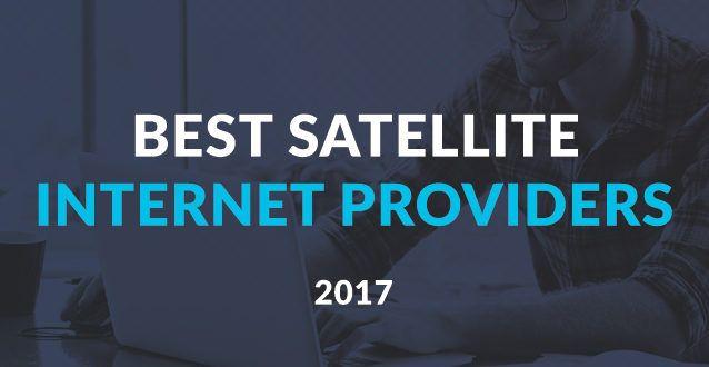 Top 3 Best Satellite Internet Providers — 2017 Pricing Comparison