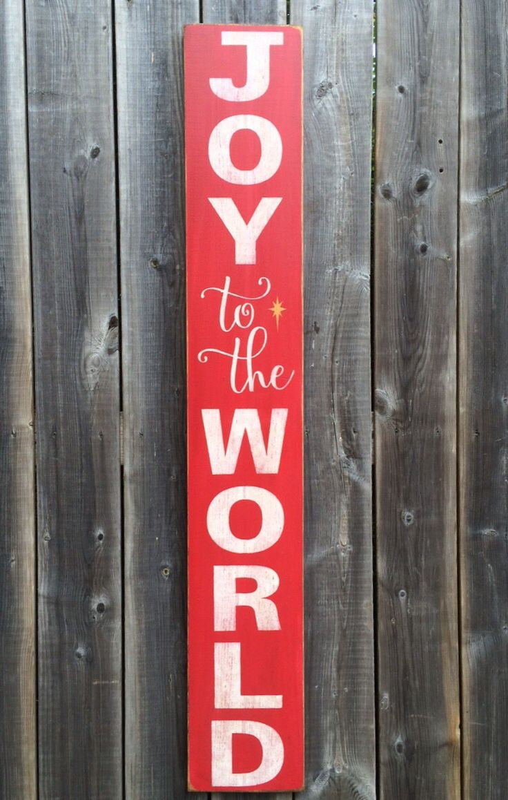 Joy to the World porch sign made by The Primitive Shed, St. Catharines