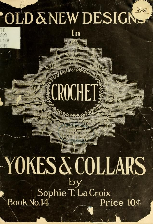 """""""Old & New Designs In Crochet: Yokes & Collars"""" - Online Vintage Instruction Book"""