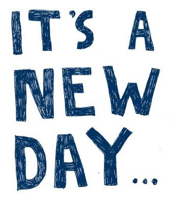 It's a new dawn,  It's a new day,  It's a new life, For me,  And I'm feeling good - Nina Simone