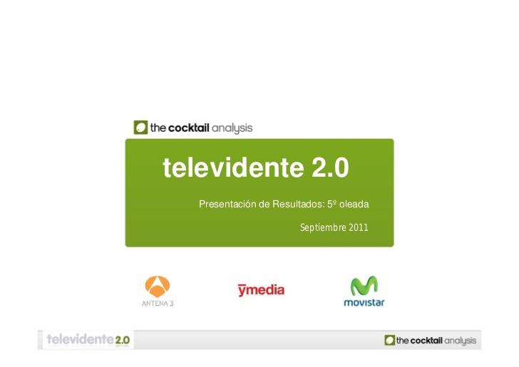 Televidente 2.0 by The Cocktail Analysis via Slideshare
