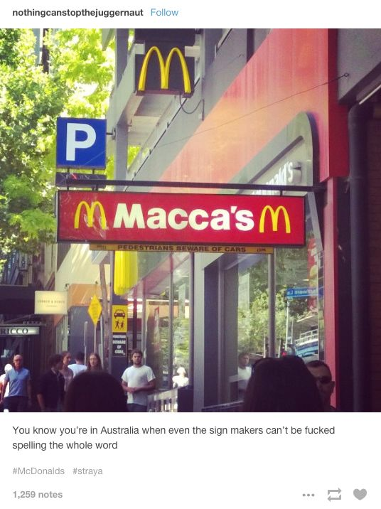 On signs: | 21 Tumblr Posts Australians Will Find Funny AF