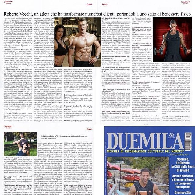 Articolo e intervista uscita sul mensile DUEMILA numero 10 Ottobre 2014 Mensile di informazione culturale del nordest  ROBERTO VECCHI, UN ATLETA CHE HA TRASFORMATO NUMEROSI CLIENTI, PORTANDOLI A UNO STATO DI BENESSERE FISICO.  #diet #body #beautiful #training #healt #workout #fitness #wellness #functional #abs #motivation #sovrappeso #gym #dimagrimento #weight loss #myprotein #instamood