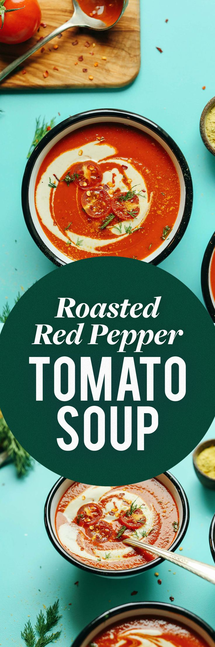 CREAMY Roasted Red Pepper Tomato Soup! Simple ingredients, BIG flavor!