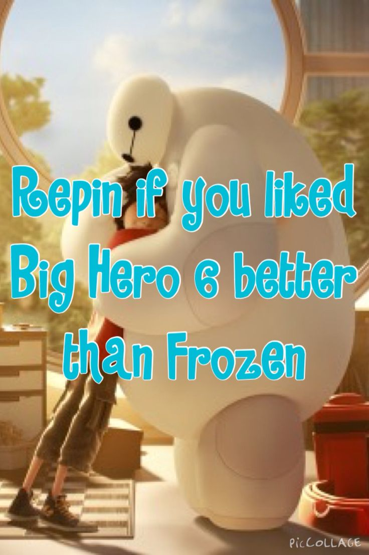 I wish that Big Hero 6 was more popular than Frozen, because then all of the little kids would be singing Immortals by Fall Out Boy and not Let It Go.