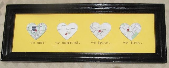 We Met, We Married, We Lived, We Love // Queen B - Creative Me: Happy Anniversaries, Gifts Ideas, Cute Ideas, Anniversaries Gifts, Heart Shape, A Frames, Great Ideas, Heart Maps, Wedding Gifts
