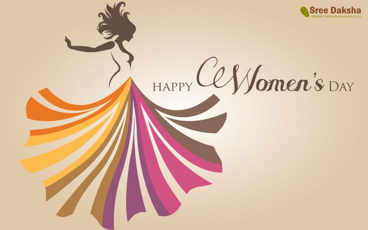 women is symbol of power, God's finest & beautiful creation without whom no creation is possible. One who gives birth in nutures. Sree Daksha Property Developers wishing you a ‪#‎HappyWomensDay‬