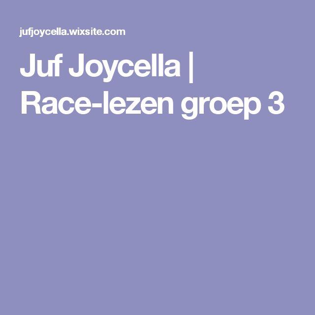 Juf Joycella | Race-lezen groep 3