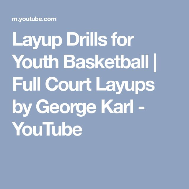Layup Drills for Youth Basketball | Full Court Layups by George Karl - YouTube