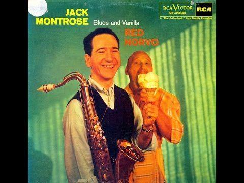 Jack Montrose Blues and vanilla Saxophoniste ténor de Jazz, compositeur et…