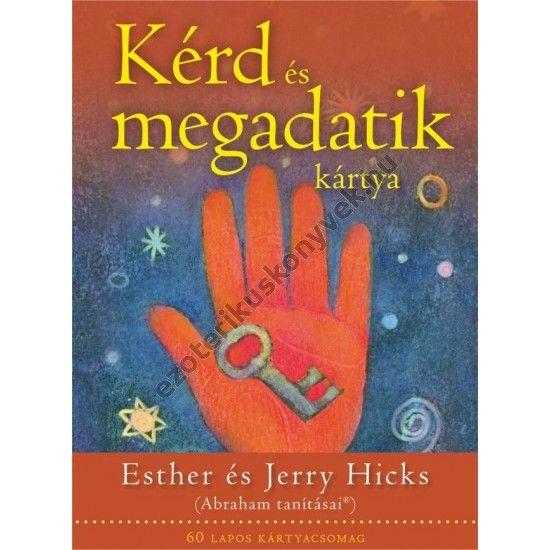 Esther és Jerry Hicks: Kérd és megadatik kártya