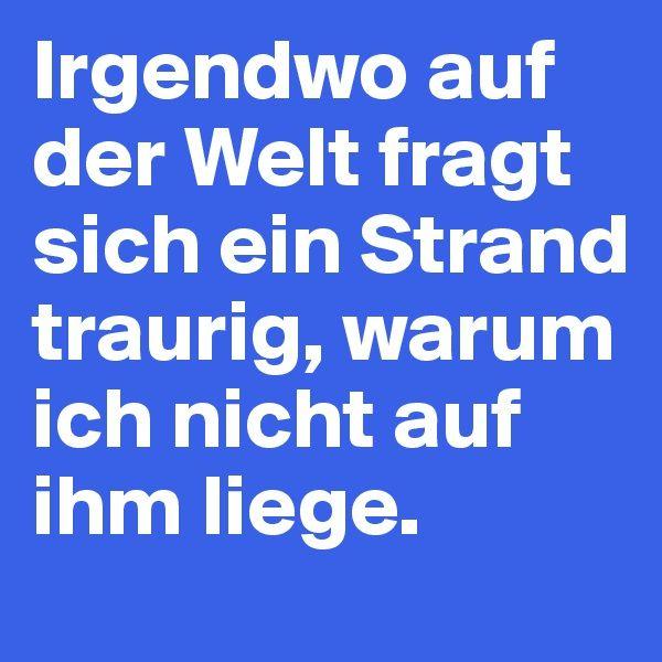 #Ferien #Strand #Humor #Deutsch #Quotes #Sprüche