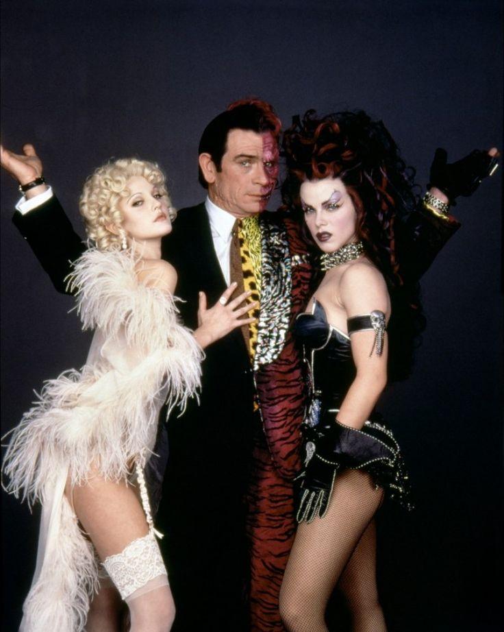 Batman Forever (1995)  Sugar (Drew Barrymore) , Spice (Debi Mazar), Two-Face (Tommy Lee Jones).