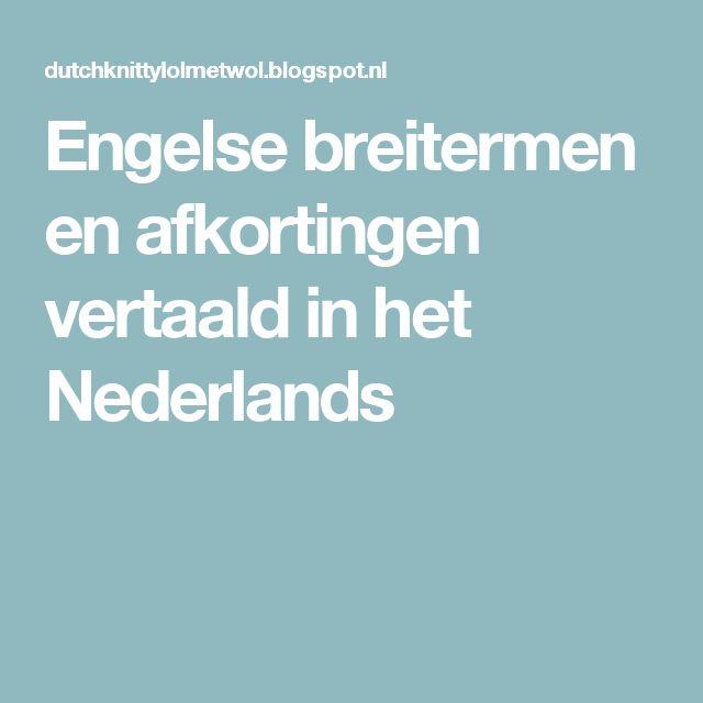 Engelse breitermen en afkortingen vertaald in het Nederlands