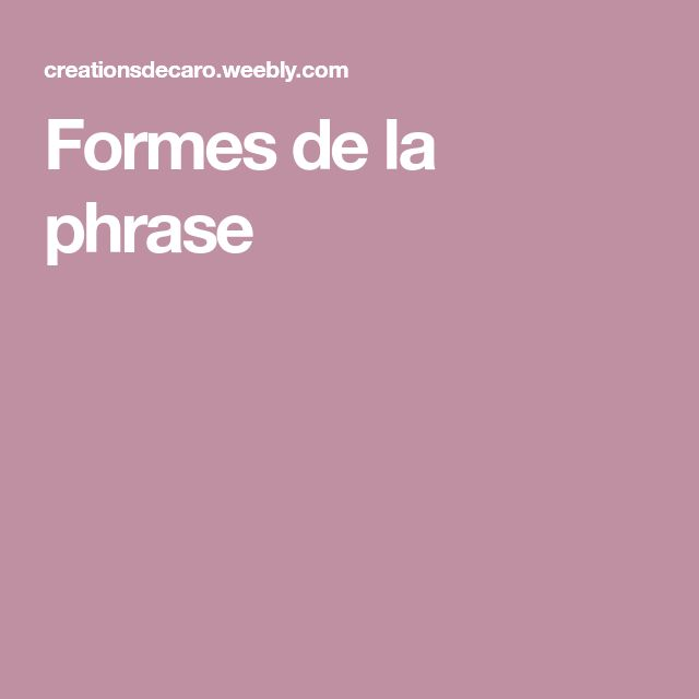 Formes de la phrase