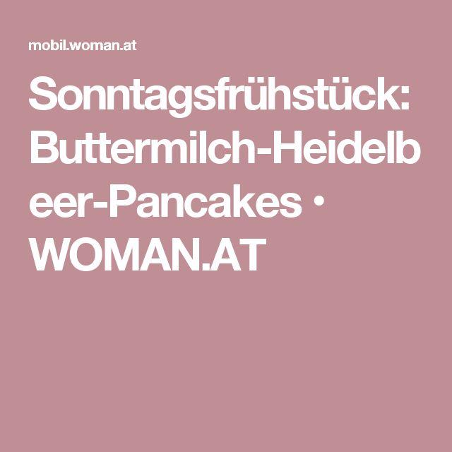 Sonntagsfrühstück: Buttermilch-Heidelbeer-Pancakes • WOMAN.AT