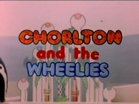 CHORLTON and the WHEELIES - THE DAY OF THE GRAND RACE (V.H.S)