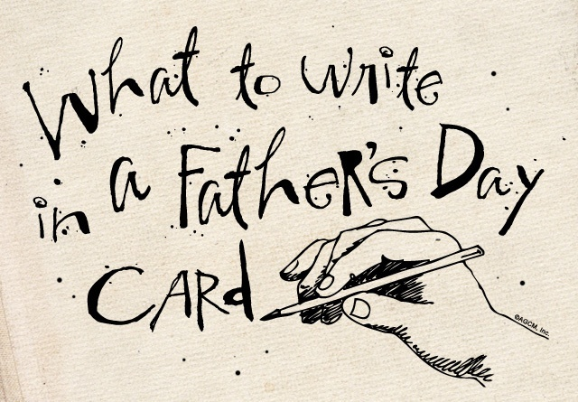 What to write in a Father's Day card from The American Greetings Blog