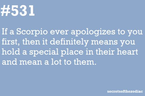 "But there will be times when you will feel certain that they'll NEVER apologize.  And then, pow! - you'll receive a hearfelt ""I'm sorry.""  The Scorpio Man will affect every single one of your emotions - and drain them of energy.  Yet if you can hold on, a reward beyond your wildest dreams awaits."
