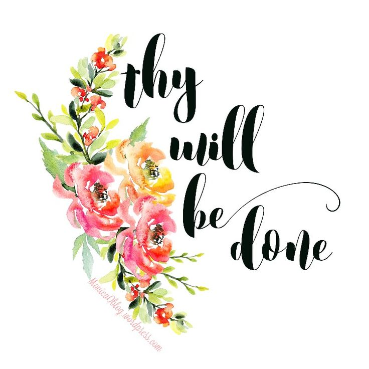 I know you hear me ... I know you see me ... Thy will be done. ❤ #typography