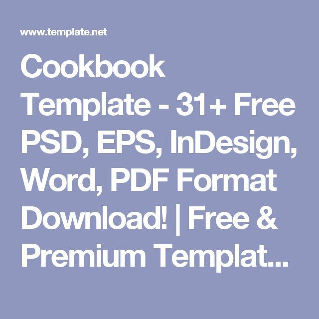 Cookbook Template - 31+ Free PSD, EPS, InDesign, Word, PDF Format Download! | Free & Premium Templates