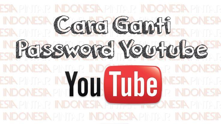 Cara mengubah password Youtube #video #youtube #indonesia #indonesiapintar #teknologi #tips #gratis #channel #akun #password #akunyoutube