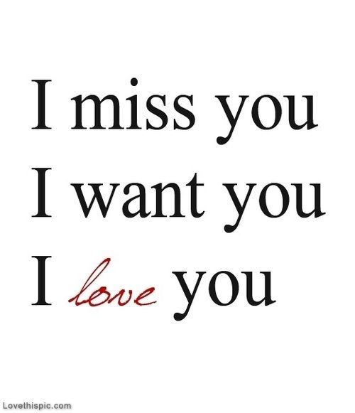I Miss You, I Want You, I Love You Pictures, Photos, and Images for Facebook, Tumblr, Pinterest, and Twitter