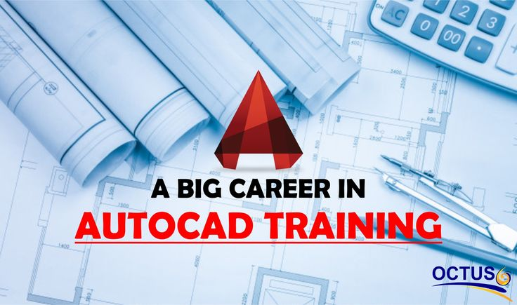 AutoCAD Training-The Right Institute for Your Career with 100% Job Guaranteed