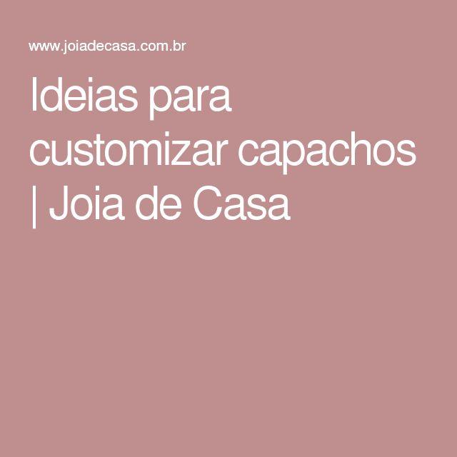 Ideias para customizar capachos | Joia de Casa