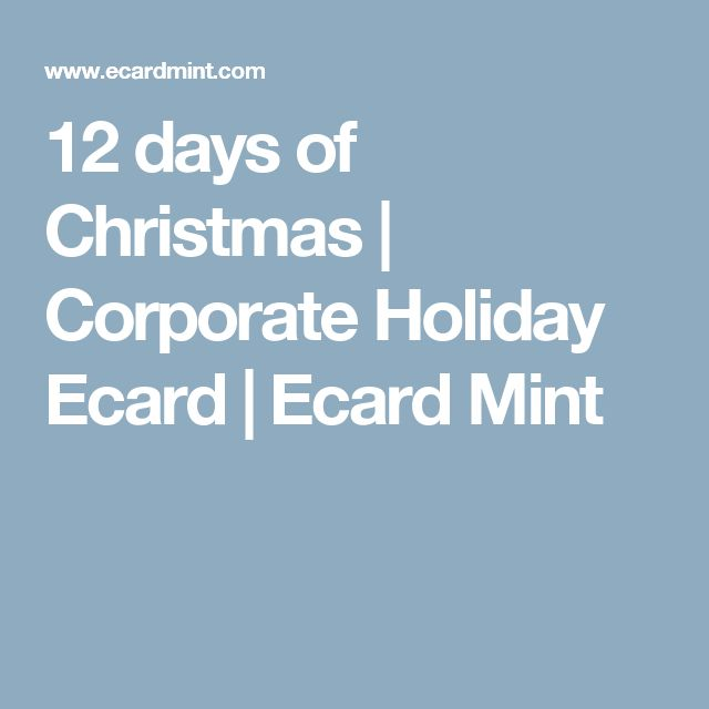 12 days of Christmas | Corporate Holiday Ecard | Ecard Mint