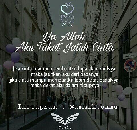 "2,052 Likes, 11 Comments - Tausiyah Fiqih Cinta (@fiqihcinta_) on Instagram: ""Ya Allah Aku Takut Jatuh Cinta . Cinta memang anugrah dari Sang Maha Kuasa Cinta itu fitrah dari…"""