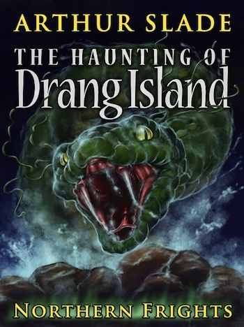 Cover of The Haunting of Drang Island. Creepy giant snake...  http://arthurslade.com/book_drang/index.html