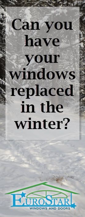 Thinking of replacing your windows & want to beat the rush? find out what to expect when replacing windows Calgary, Edmonton or Red Deer in the winter http://www.eurostarwindows.ca/lot-energy-lost-window-replacement-installation