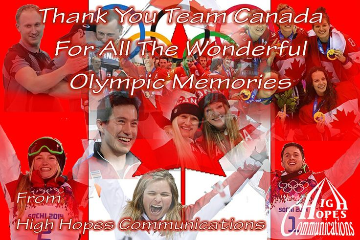 Thank You Team Canada for al the Wonderful Olympic Memories. www.highhopescommunications.ca