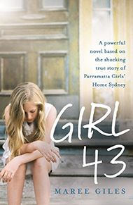 "Girl 43 is based on the shocking true story of Parramatta Girls' Home, Australia's most brutal institution for young girls charged with being ""exposed to moral danger"" by the children's courts. Sentenced to Parramatta Ellen becomes a victim of forced adoption when the authorities steal her newborn baby. Maree Giles drew from her own experience as a Parramatta girl to write Girl 43. Ellen's story is gritty, unapologetic and honest."