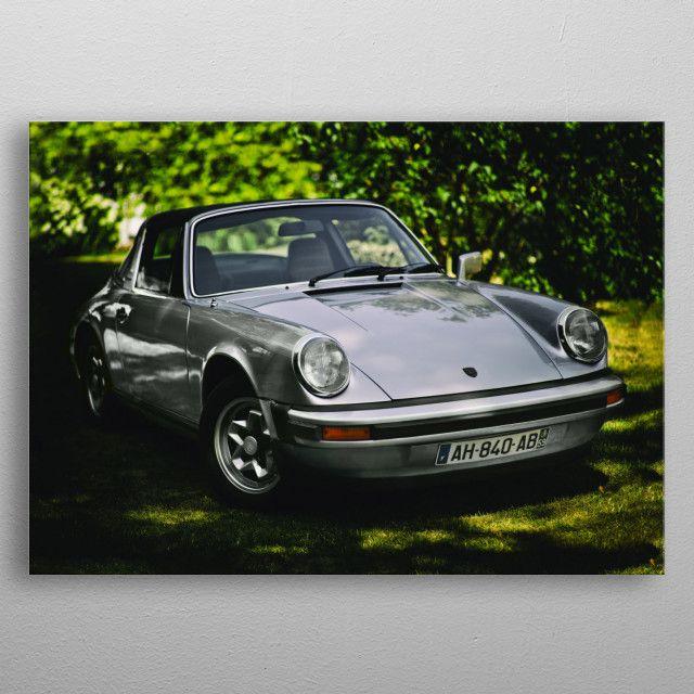 Porsche 911 Targa By Benjamin Dupont Metal Posters Displate Porsche 911 Targa Metal Posters Canvas Art